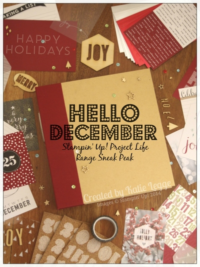 Katie Legge Stampin Up Hello December Project Life Range Sneak Peak