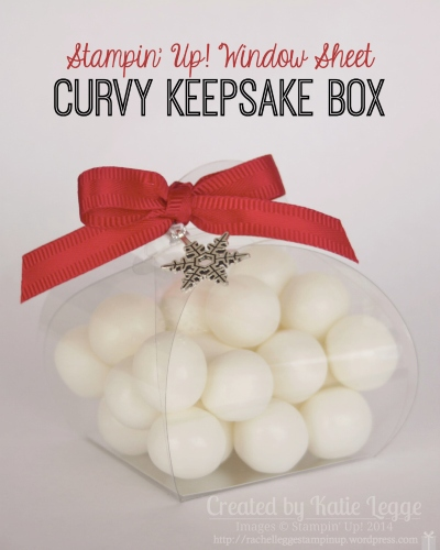 Stampin' Up! Window Sheet (Acetate) Christmas Curvy Keepsake Box Filled With Mints | Easy and simple to make multiple of and give as gifts or use as place settings and thank yous | Created by Katie Legge httprachelleggestampinup.wordpress.com