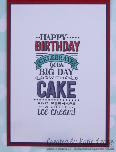 Stampin' Up! Big Hero 6 Baymax Birthday Card ~ Inside the card stamped with Big Day Sale A Bration stamp set | Created by Katie Legge rachelleggestampinup.wordpress.com