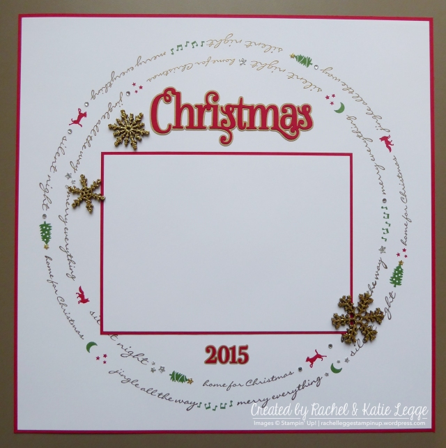Stampin Up Jingle All the Way Christmas Scrapbook Layout By Rachel and Katie Legge rachelleggestampinup.wordpress.com